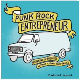 RFMag Holiday Gift Guide 2016: 'Punk Rock Entrepreneur, Running a Business Without Losing your Values' by Caroline Moore