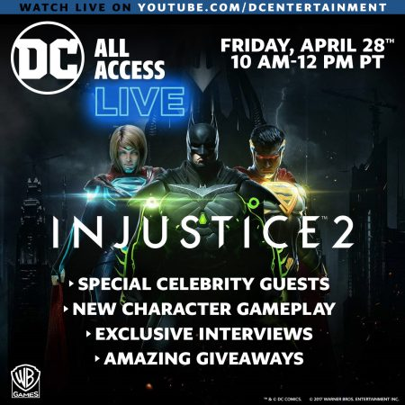 DC ALL ACCESS Injustice 2 Live Stream Event