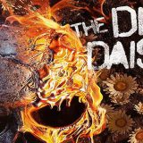 Daisies Are Set To 'Burn It Down'